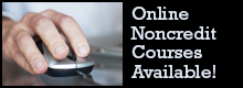 Online Noncredit Courses Available!